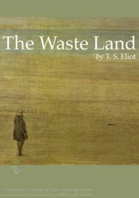The Waste Land - TS Eliot