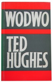 Wodwo Ted Hughes