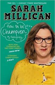 How to Be Champion Sarah Millican